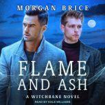 Flame and Ash, Morgan Brice