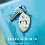 The Ex, Alafair Burke