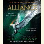 Alliance The Paladin Prophecy Book 2, Mark Frost