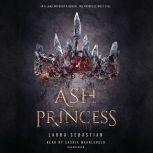 Ash Princess, Laura Sebastian