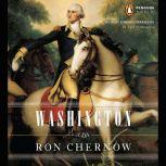 Washington A Life, Ron Chernow