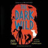 The Dark Wild, Piers Torday