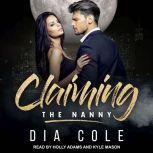 Claiming the Nanny, Dia Cole