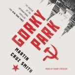 Gorky Park, Martin Cruz Smith