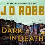 Dark in Death, J. D. Robb