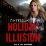 Holiday Illusion, Lynette Eason