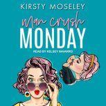 Man Crush Monday, Kirsty Moseley