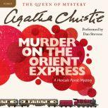 Murder on the Orient Express A Hercule Poirot Mystery, Agatha Christie