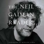 The Neil Gaiman Reader Selected Fiction, Neil Gaiman