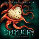 Deeplight, Frances Hardinge