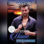 Coming Home, Maryann Jordan