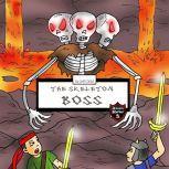 Skeleton Boss Epic Battle with a Giant Three-Headed Skeleton, Jeff Child