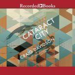 Cataract City, Craig Davidson