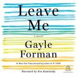 Leave Me, Gayle Forman