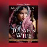 Judah's Wife A Novel of the Maccabees, Angela Hunt