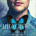 Imagines, N.R. Walker