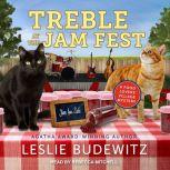 Treble at the Jam Fest, Leslie Budewitz