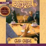 Decaffeinated Corpse A Coffeehouse Mystery, Cleo Coyle
