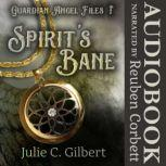 Spirit's Bane, Julie C. Gilbert
