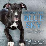 Chasing the Blue Sky, Will Lowrey