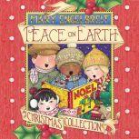 Peace on Earth, A Christmas Collection, Mary Engelbreit
