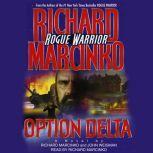 Rogue WarriorOperation: Delta, Richard Marcinko