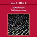 Muhammad A Prophet for Our Time, Karen Armstrong
