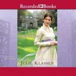 The Girl in the Gatehouse, Julie Klassen