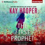 The First Prophet, Kay Hooper