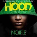 Hood An Urban Erotic Tale, Noire