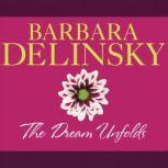 The Dream Unfolds, Barbara Delinsky