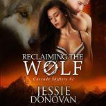 Reclaiming the Wolf, Jessie Donovan
