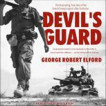 Devil's Guard, George R. Elford