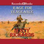 Rage for Vengeance, Dusty Richards