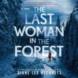 The Last Woman in the Forest, Diane Les Becquets
