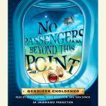 No Passengers Beyond This Point, Gennifer Choldenko