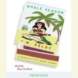 Whale Season, N. M. Kelby