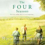 The Four Seasons, Mary Alice Monroe