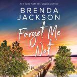 Forget Me Not, Brenda Jackson