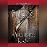 Winchester 1887, William W. Johnstone
