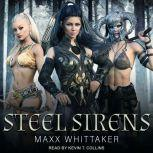 Steel Sirens A High Fantasy Harem Adventure, Maxx Whittaker