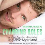 Changing Roles, Melanie Moreland