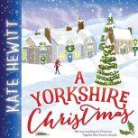 A Yorkshire Christmas, Kate Hewitt