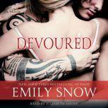 Devoured, Emily Snow