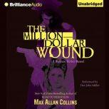 The Million-Dollar Wound, Max Allan Collins