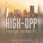 High-Opp, Frank Herbert