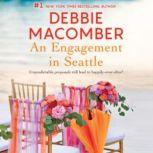 An Engagement in Seattle Groom Wanted\Bride Wanted, Debbie Macomber