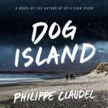 Dog Island, Philippe Claudel