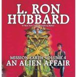 An Alien Affair, L. Ron Hubbard