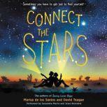 Connect the Stars, Marisa de los Santos